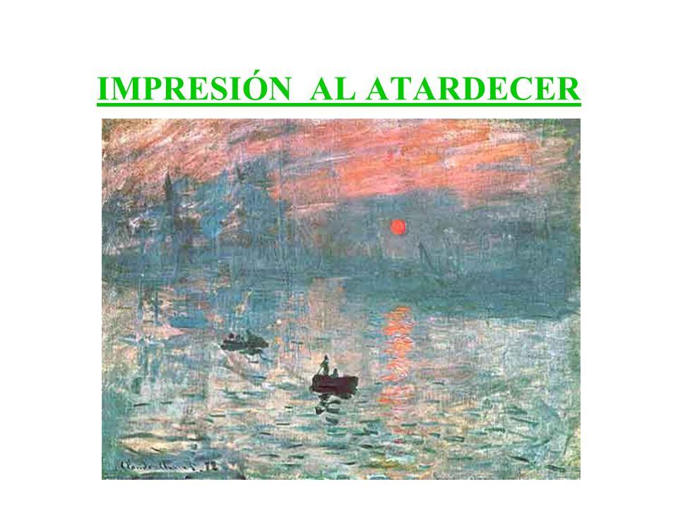 IMPRESIÓN AL ATARDECER