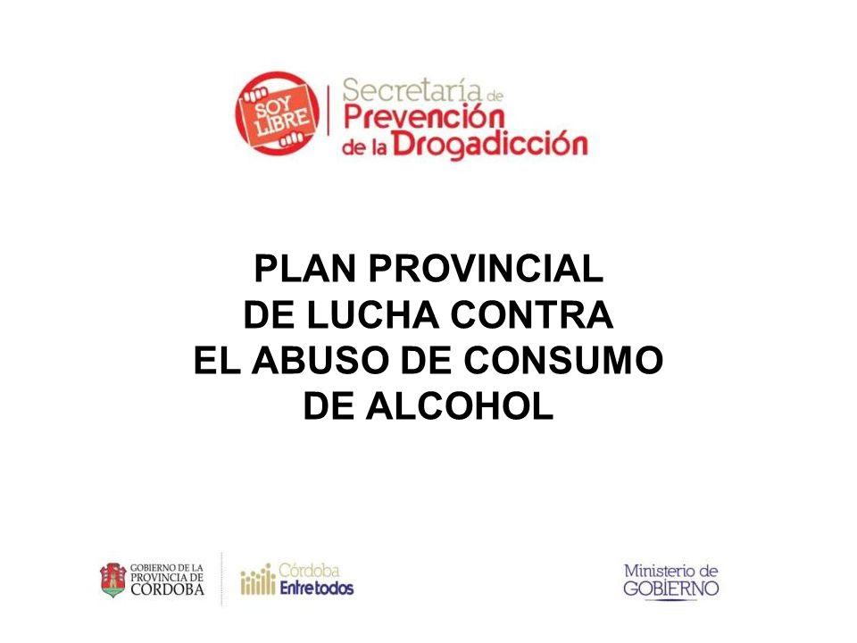 Fuente: Encuesta SEDRONAR PLAN PROVINCIAL DE LUCHA CONTRA EL ABUSO DE CONSUMO DE ALCOHOL