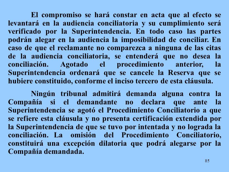 85 El compromiso se hará constar en acta que al efecto se levantará en la audiencia conciliatoria y su cumplimiento será verificado por la Superintend