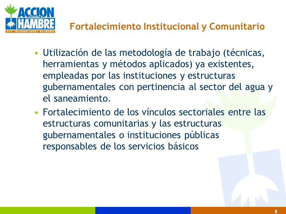 9 Equipamiento oportuno de las estructuras comunitarias y gubernamentales para facilitar el proceso de ejecución de las acciones y el sostenimiento de los resultados alcanzados en los proyectos.