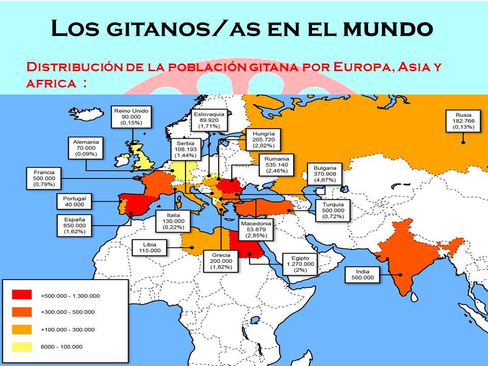 Los gitanos/as en el mundo Semana de Andalucía en el Cole OFICIOS, POBLACIÓN Y LENGUAJE Los gitanos/as en el mundo Distribución de la población gitana