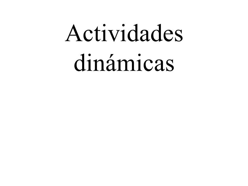 Actividades dinámicas