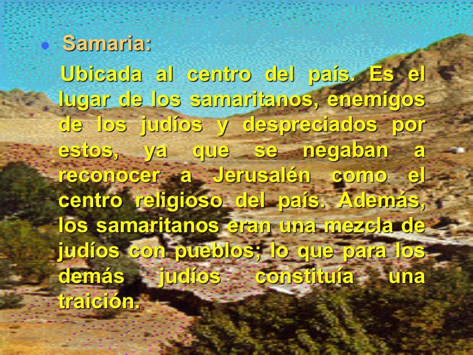Samaria: Ubicada al centro del país.