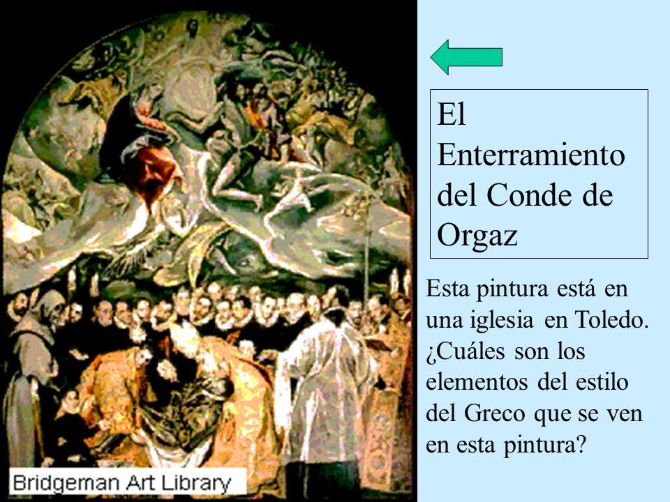 Esta pintura está en una iglesia en Toledo. ¿Cuáles son los elementos del estilo del Greco que se ven en esta pintura? El Enterramiento del Conde de O