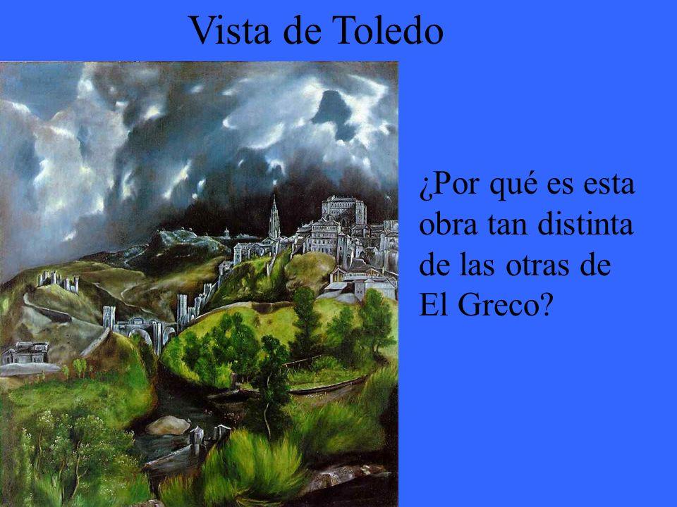 Vista de Toledo ¿Por qué es esta obra tan distinta de las otras de El Greco?