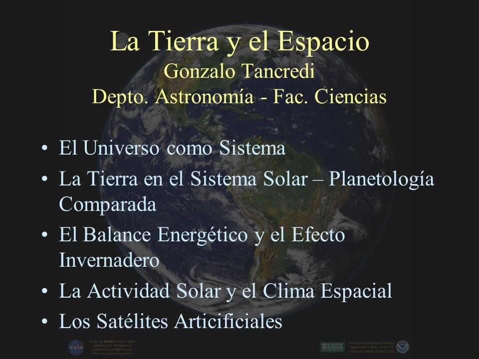 La Tierra y el Espacio Gonzalo Tancredi Depto.Astronomía - Fac.