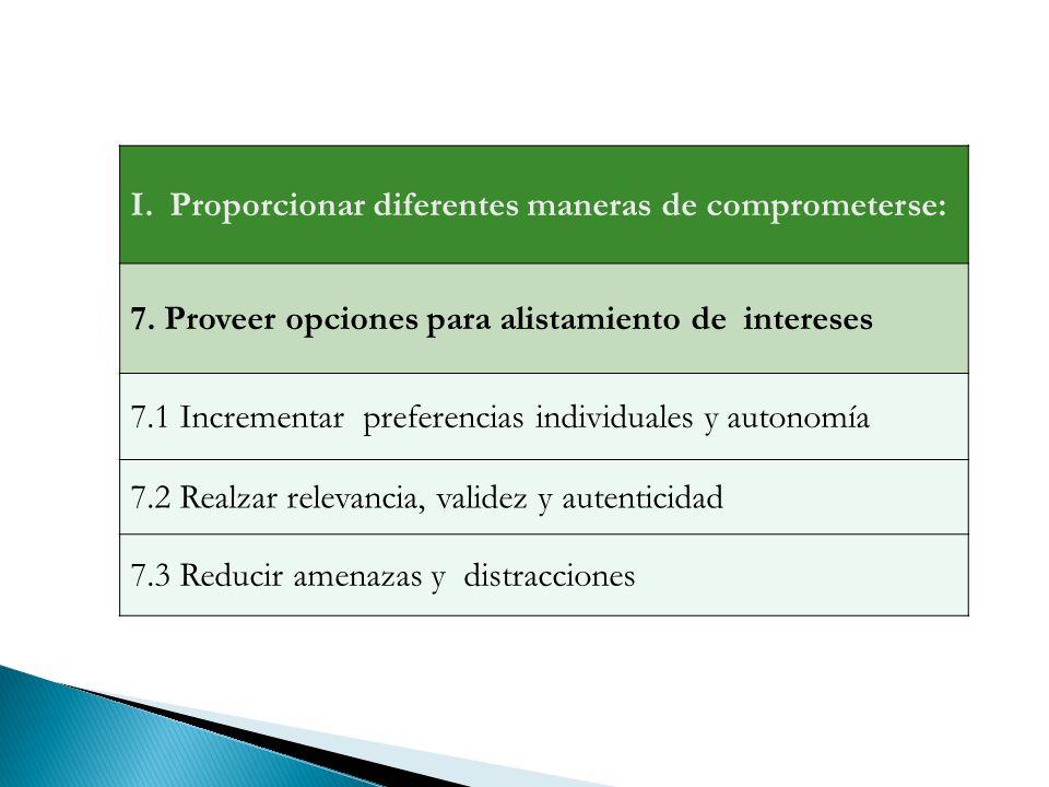 I.Proporcionar diferentes maneras de comprometerse: 7.