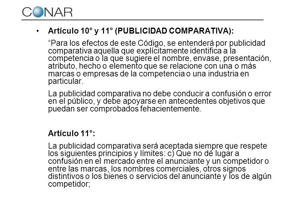Artículo 10° y 11° (PUBLICIDAD COMPARATIVA): Para los efectos de este Código, se entenderá por publicidad comparativa aquella que explícitamente ident