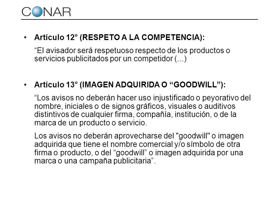 Artículo 12° (RESPETO A LA COMPETENCIA): El avisador será respetuoso respecto de los productos o servicios publicitados por un competidor (...) Artícu