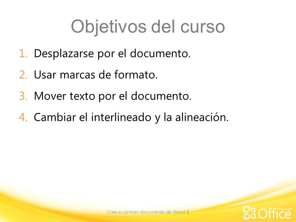 Objetivos del curso 1.Desplazarse por el documento.
