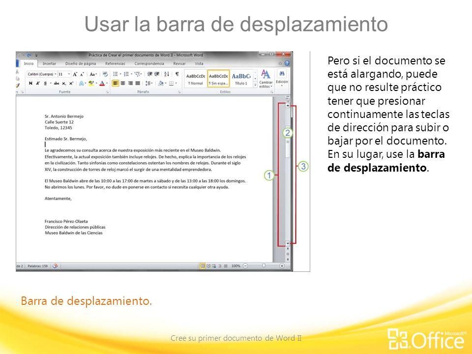 Usar la barra de desplazamiento Cree su primer documento de Word II Barra de desplazamiento.