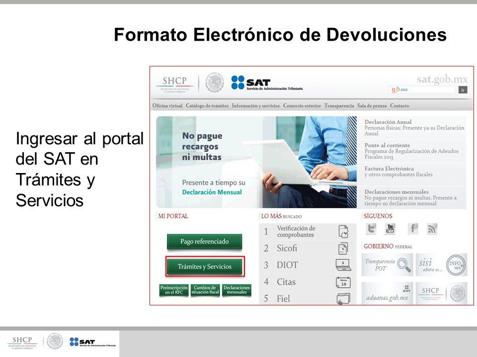 Ingresar al portal del SAT en Trámites y Servicios Formato Electrónico de Devoluciones
