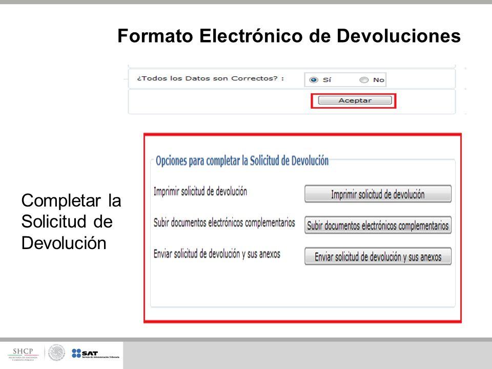 Formato Electrónico de Devoluciones Completar la Solicitud de Devolución