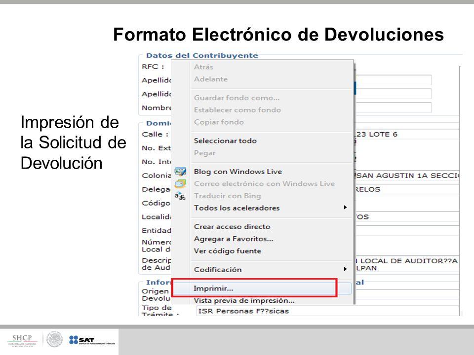 Formato Electrónico de Devoluciones Impresión de la Solicitud de Devolución