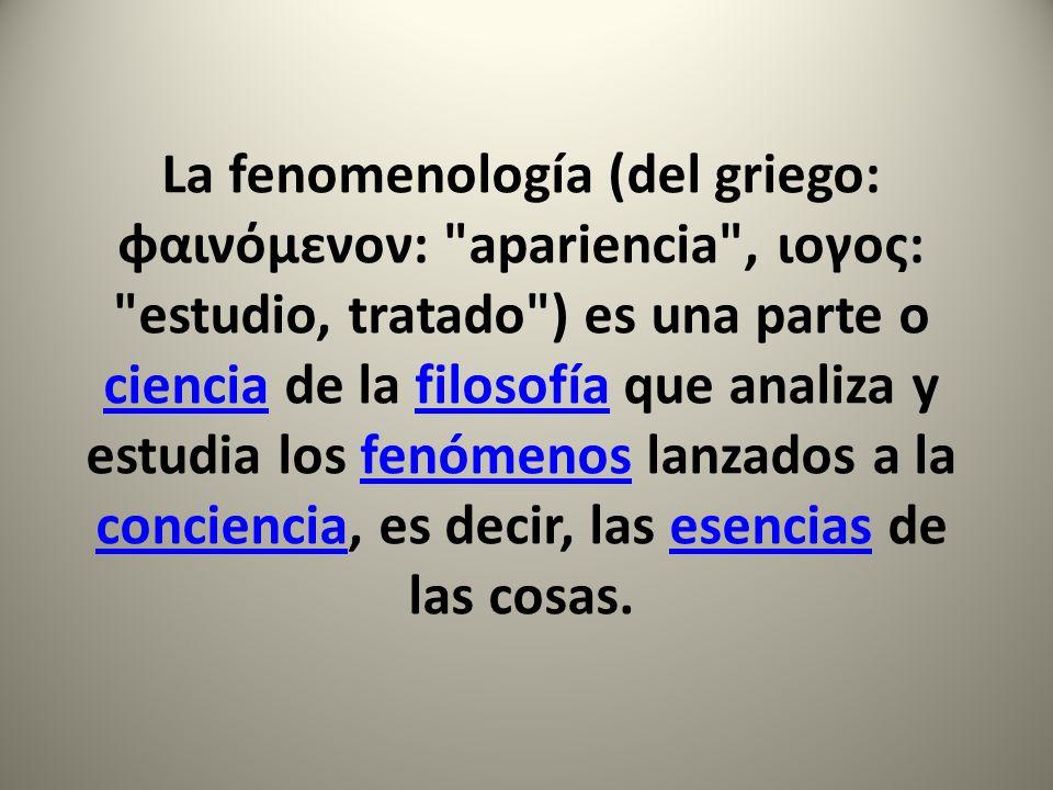 Dicho de otro modo, la fenomenología es la ciencia que estudia la relación que hay entre los hechos (fenómenos) y el ámbito en que se hace presente esta realidad (psiquismo, la conciencia).