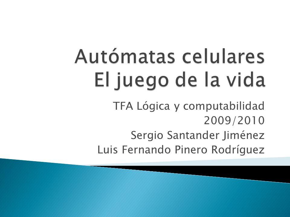 TFA Lógica y computabilidad 2009/2010 Sergio Santander Jiménez Luis Fernando Pinero Rodríguez
