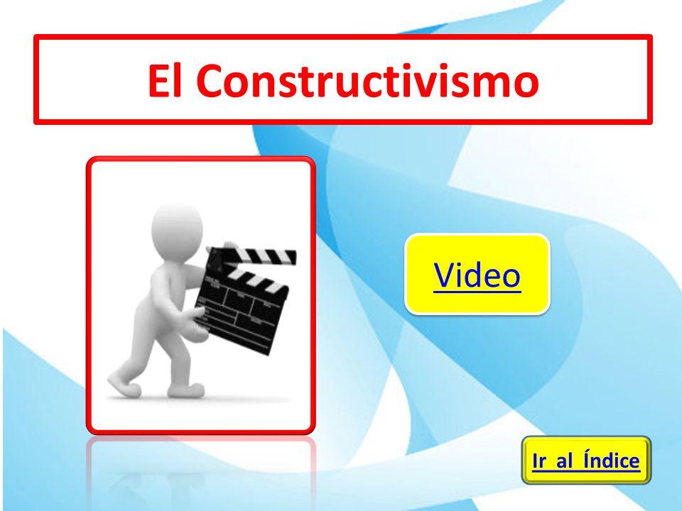 El Constructivismo Video