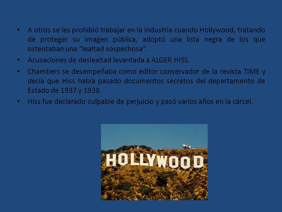 A otros se les prohibió trabajar en la industria cuando Hollywood, tratando de proteger su imagen pública, adoptó una lista negra de los que ostentaba