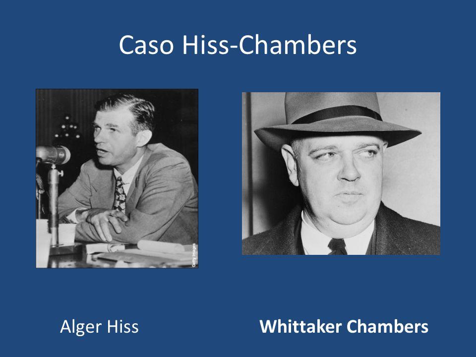 Caso Hiss-Chambers Alger Hiss Whittaker Chambers