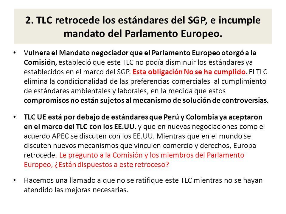 2. TLC retrocede los estándares del SGP, e incumple mandato del Parlamento Europeo.