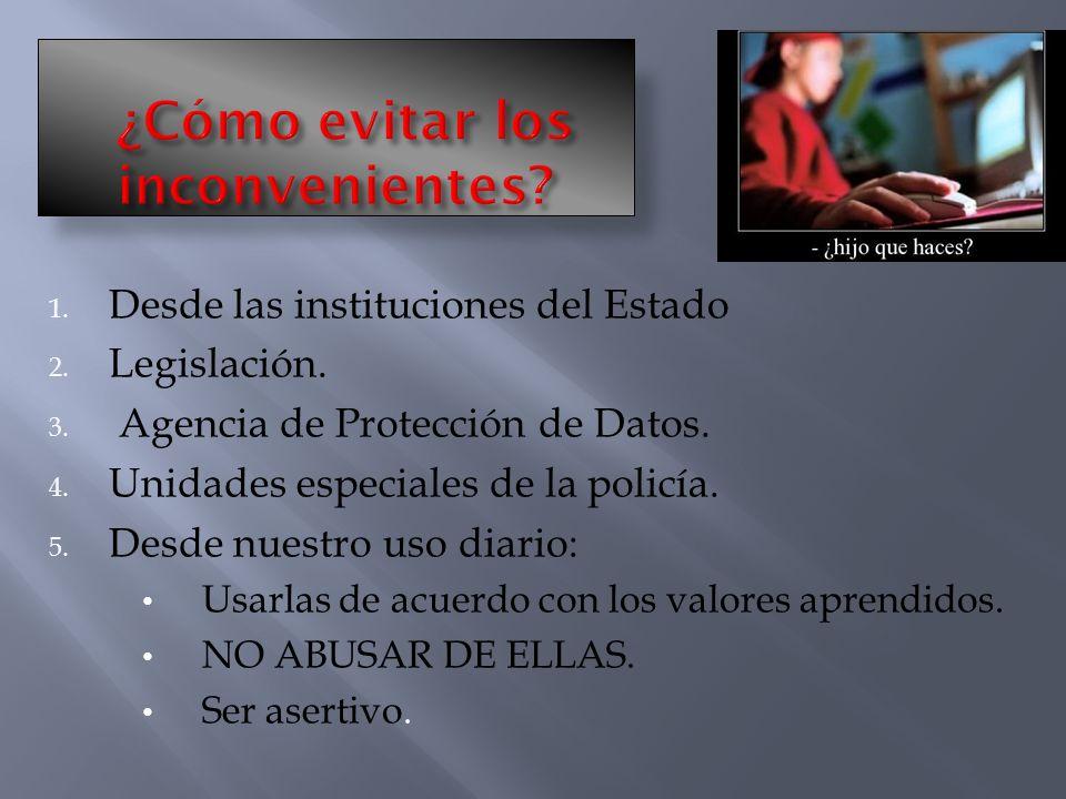 1.Desde las instituciones del Estado 2. Legislación.