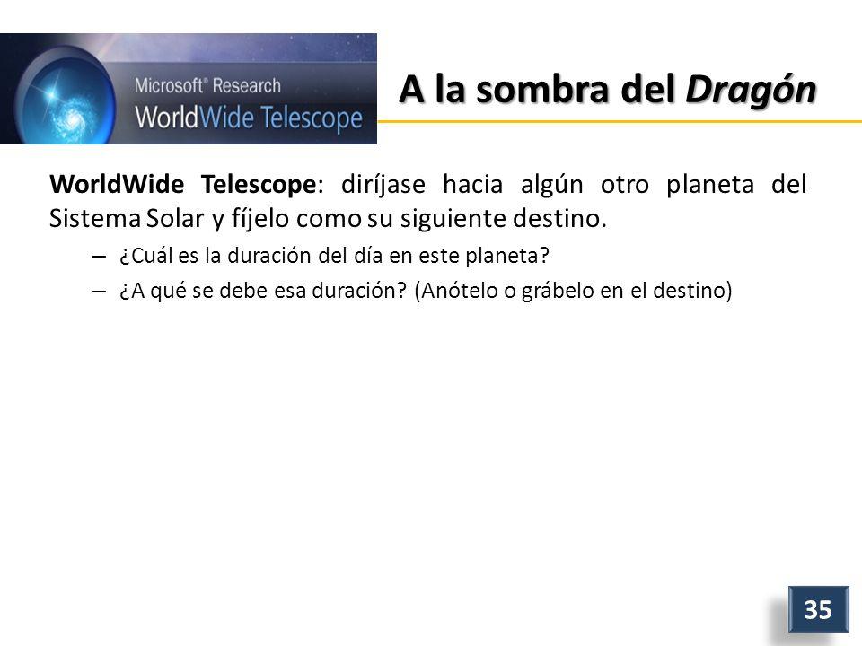 A la sombra del Dragón WorldWide Telescope: diríjase hacia algún otro planeta del Sistema Solar y fíjelo como su siguiente destino.