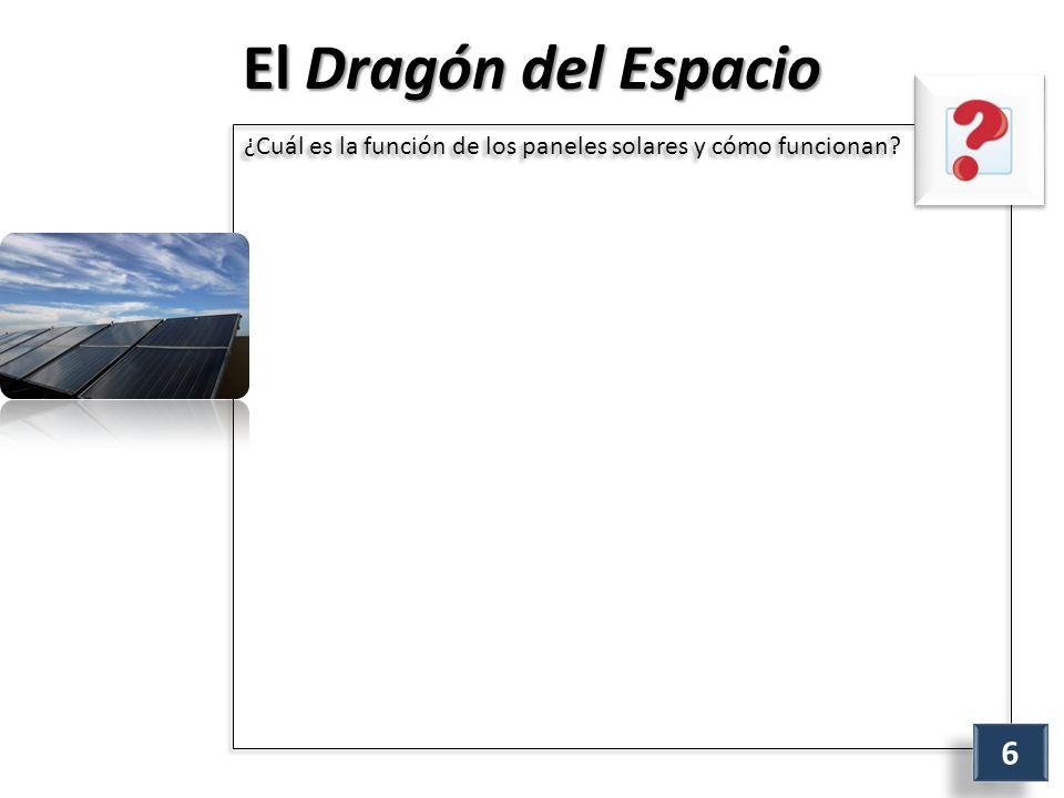 El Dragón del Espacio ¿Cuál es la función de los paneles solares y cómo funcionan 6 6