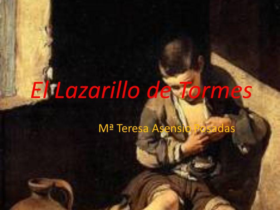 El Lazarillo de Tormes Mª Teresa Asensio Posadas