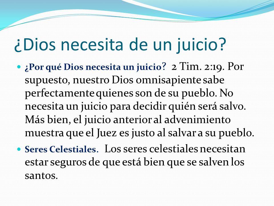 ¿Dios necesita de un juicio.¿Por qué Dios necesita un juicio .