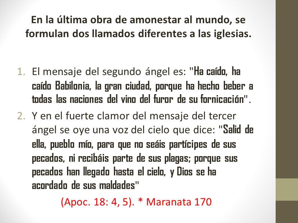 1.El mensaje del segundo ángel es: