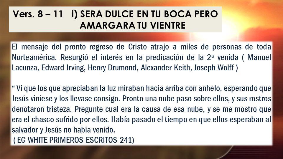 El mensaje del pronto regreso de Cristo atrajo a miles de personas de toda Norteamérica. Resurgió el interés en la predicación de la 2ª venida ( Manue