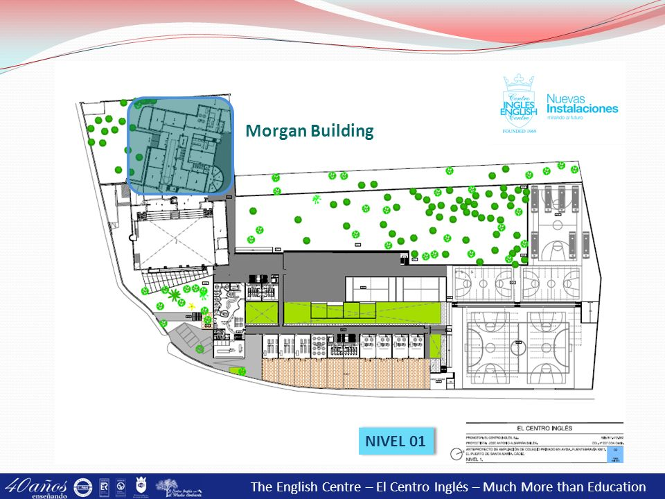 The English Centre – El Centro Inglés – Much More than Education Morgan Building NIVEL 01