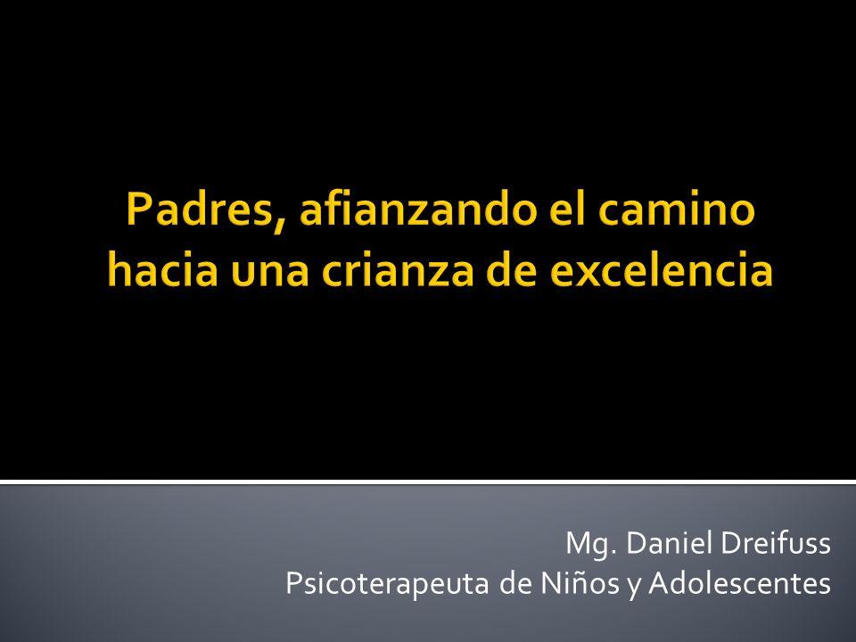Mg. Daniel Dreifuss Psicoterapeuta de Niños y Adolescentes