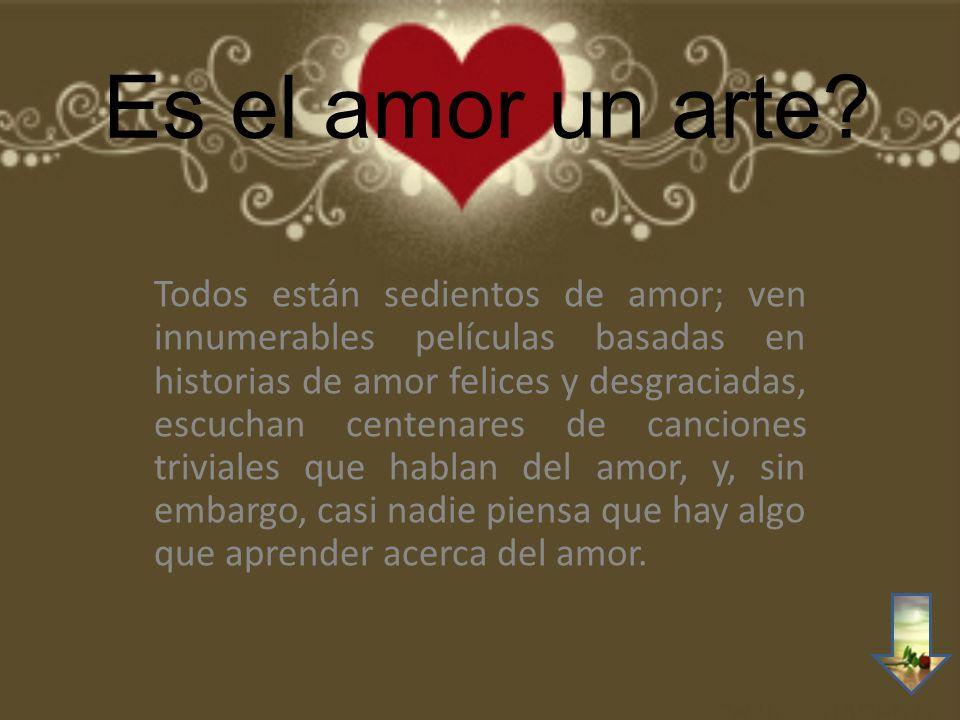 Es el amor un arte.