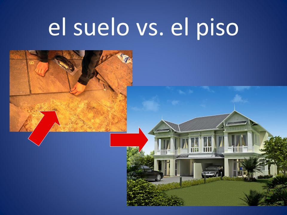 el suelo vs. el piso