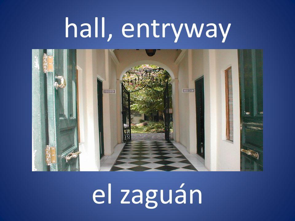 hall, entryway el zaguán