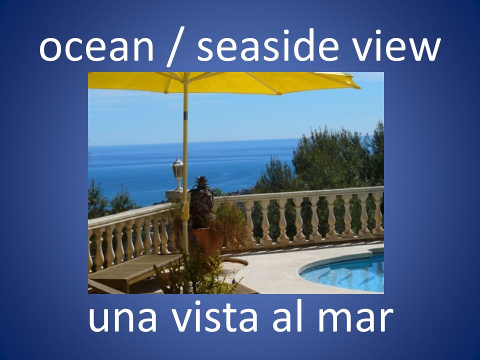 ocean / seaside view una vista al mar