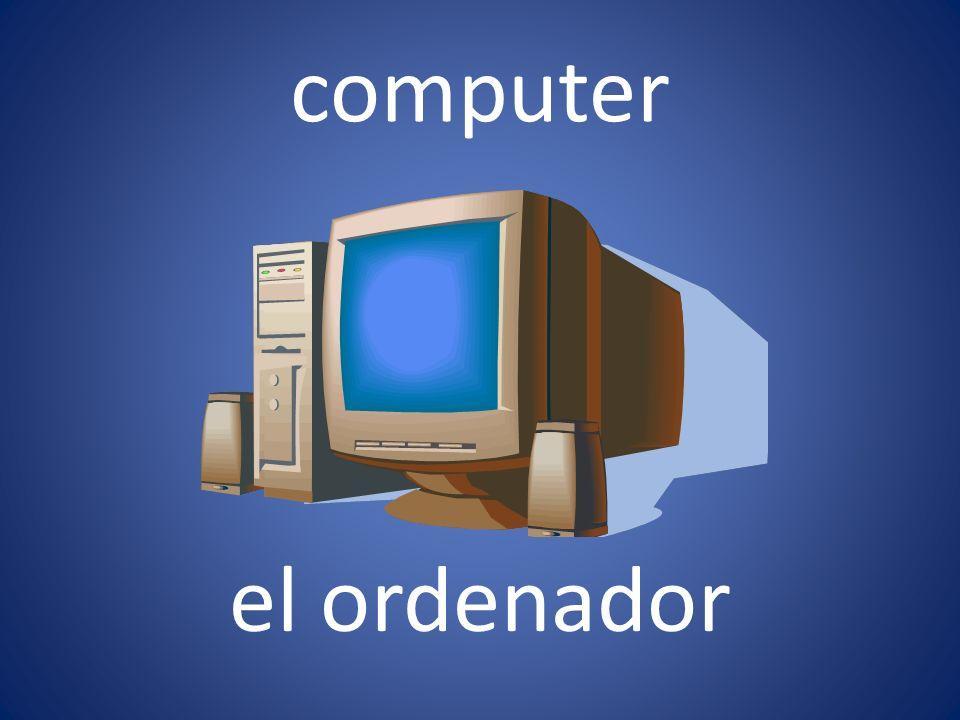 computer el ordenador