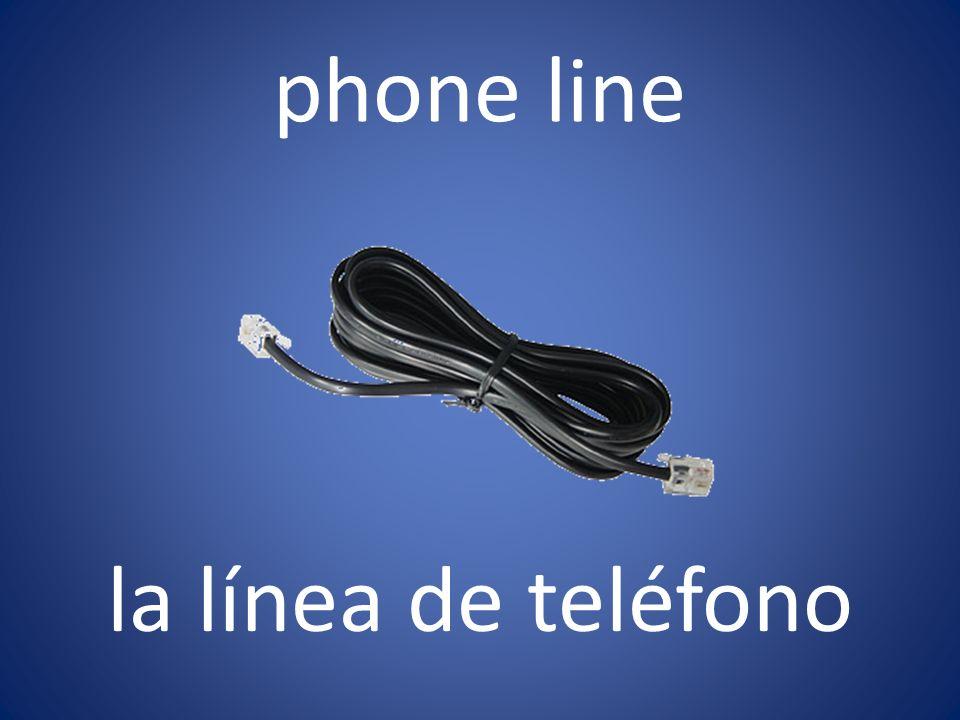 phone line la línea de teléfono