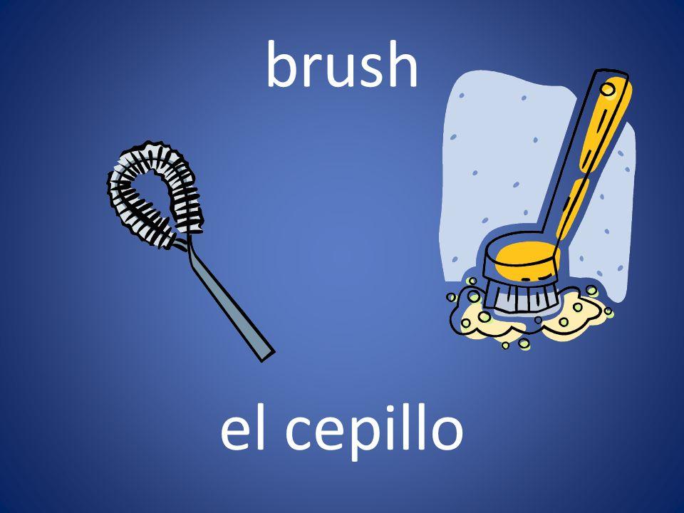 brush el cepillo