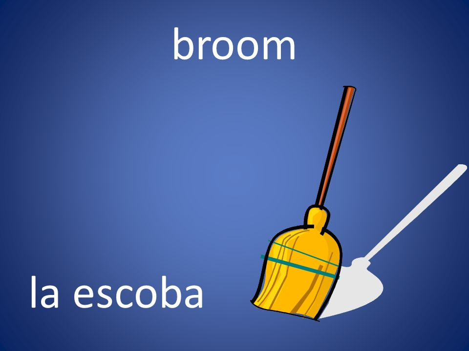 broom la escoba