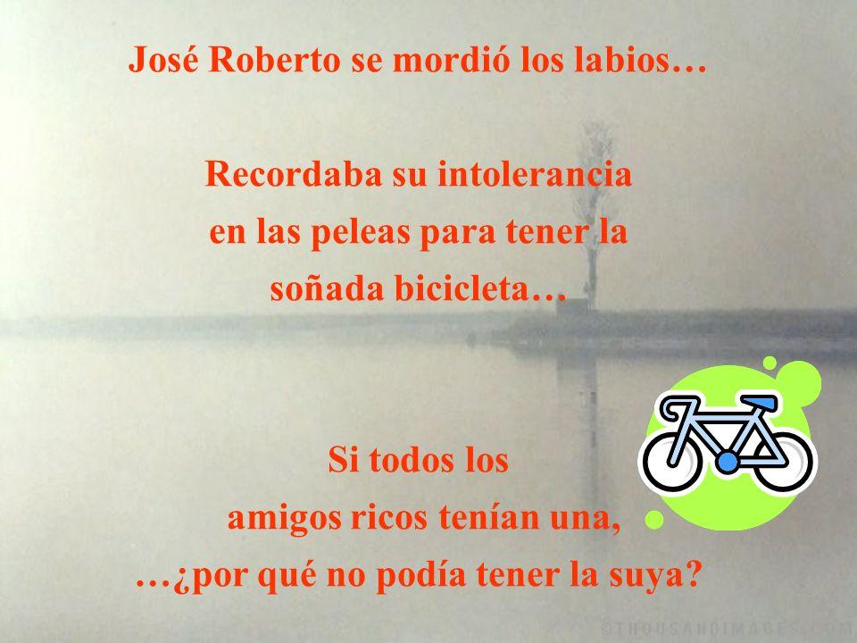 Otra página - Roberto me pidió una bicicleta, mi salario no da, pero él… la merece porque es estudioso y dedicado.