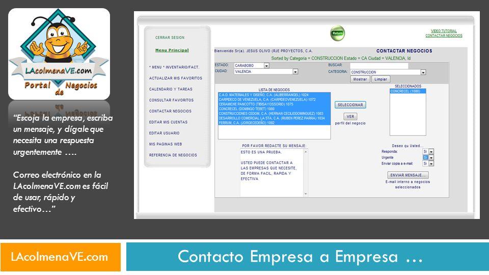 Contacto Empresa a Empresa … Escoja la empresa, escriba un mensaje, y dígale que necesita una respuesta urgentemente …. Correo electrónico en la LAcol