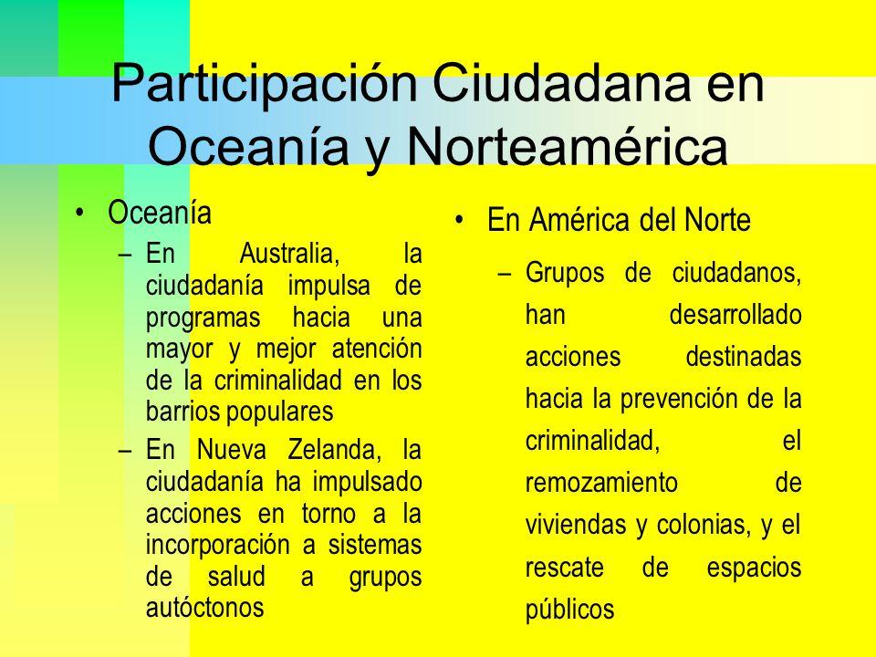 Participación Ciudadana en Oceanía y Norteamérica Oceanía –En Australia, la ciudadanía impulsa de programas hacia una mayor y mejor atención de la cri