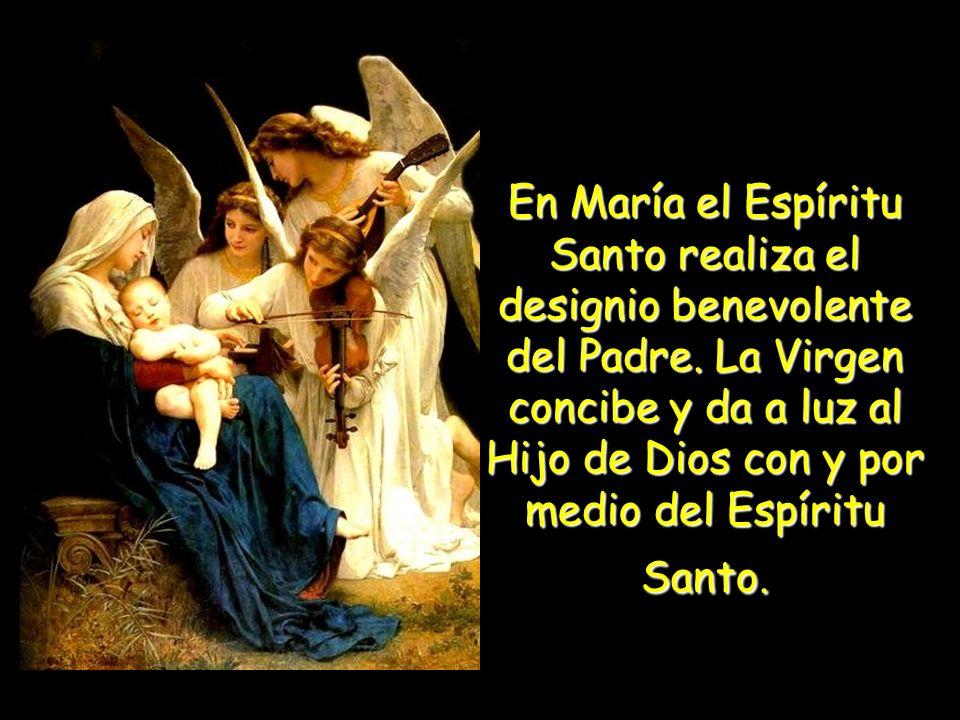 María, la Santísima Madre de Dios, la siempre Virgen, es la obra maestra de la Misión del Hijo y del Espíritu Santo en la Plenitud de los tiempos.