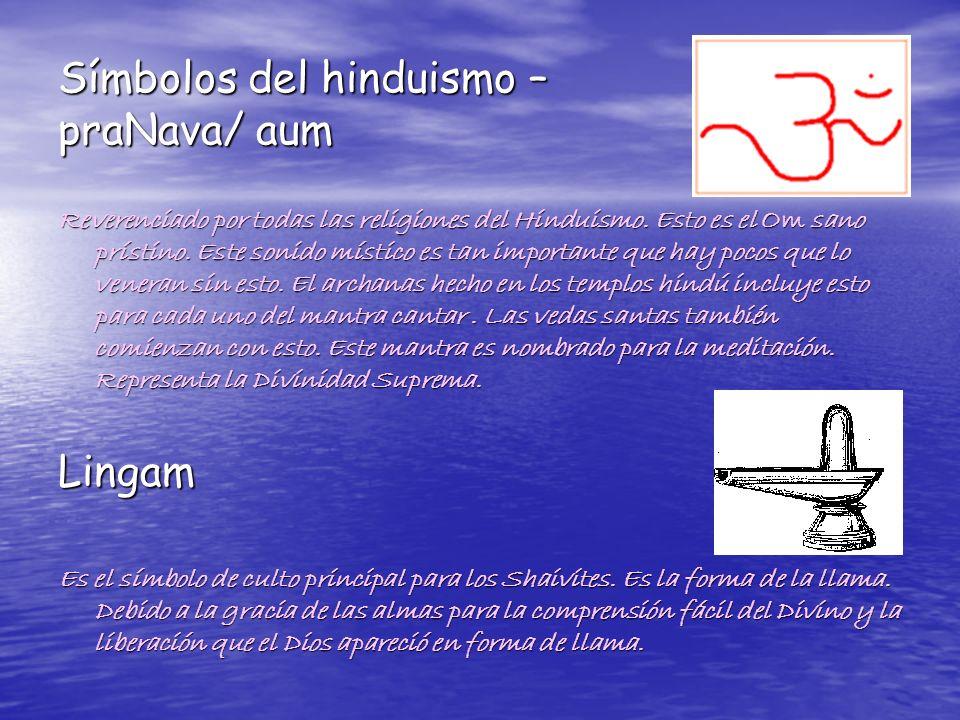 Símbolos del hinduismo – praNava/ aum Reverenciado por todas las religiones del Hinduismo. Esto es el Om sano prístino. Este sonido místico es tan imp