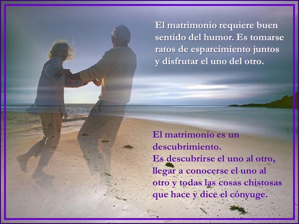 El matrimonio es aprender a no ofenderse por pequeños agravios. El matrimonio es aprender a no ofenderse por pequeños agravios. El matrimonio exige un