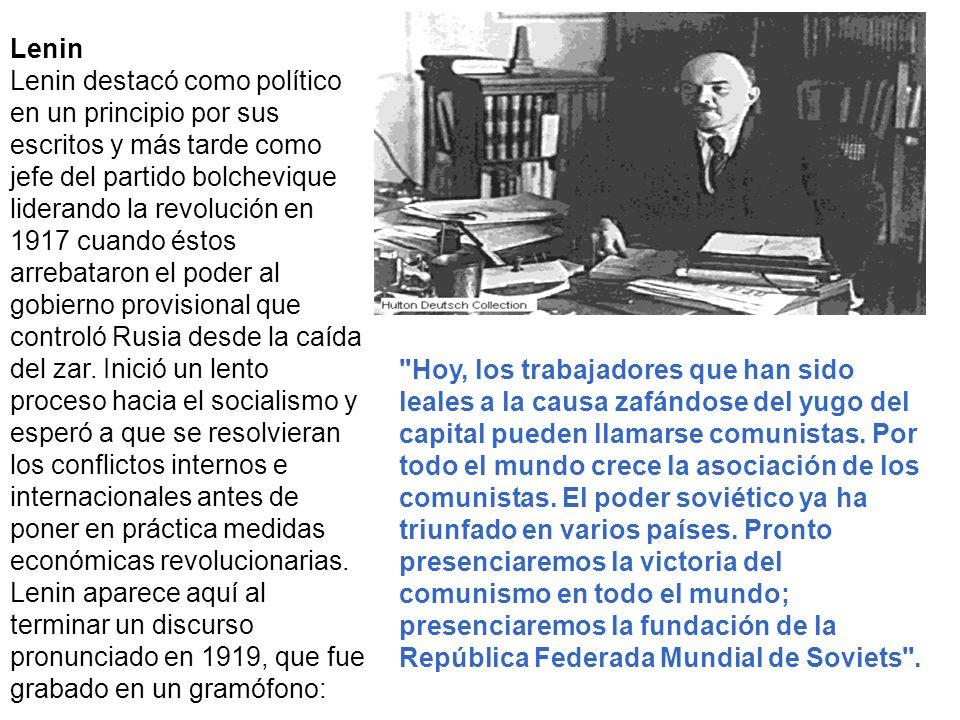 Lenin Lenin destacó como político en un principio por sus escritos y más tarde como jefe del partido bolchevique liderando la revolución en 1917 cuand