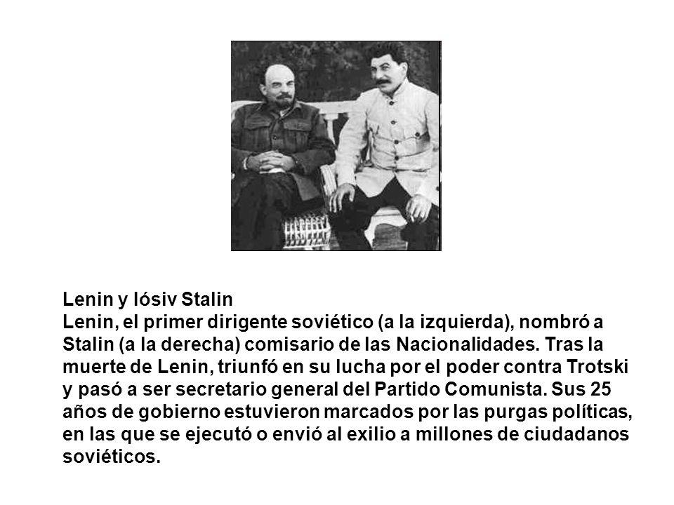 Lenin y Iósiv Stalin Lenin, el primer dirigente soviético (a la izquierda), nombró a Stalin (a la derecha) comisario de las Nacionalidades. Tras la mu