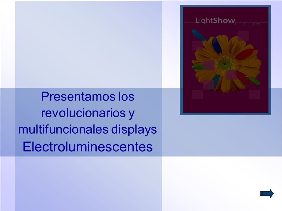2 Presentamos los revolucionarios y multifuncionales displays Electroluminescentes